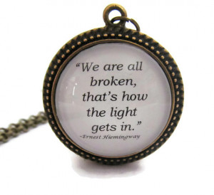 Ernest Hemingway Quote Necklace,