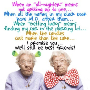 Funny Quote - Old Best Friends - When an all-nighter means not getting ...
