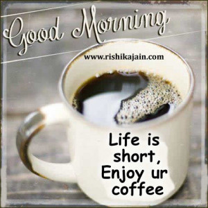 benefits of coffee,good morning quotes,tips