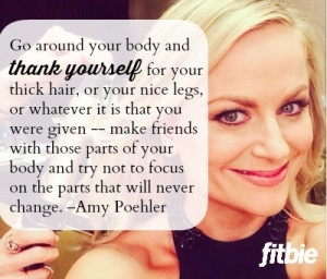 you love yourself and love your body you will be able to enjoy life
