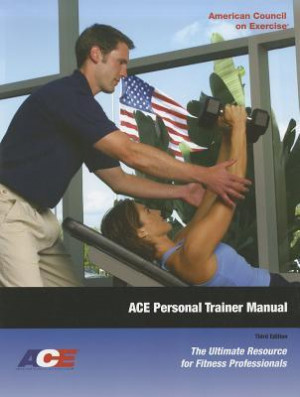"""Start by marking """"Ace Personal Trainer Manual: The Ultimate Resource ..."""