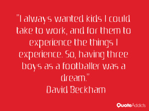 always wanted kids I could take to work, and for them to experience ...