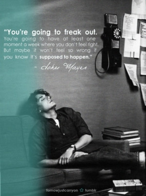 John Mayer Quotes On Love http://pinterest.com/pin/11118330303024081/