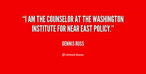 am the Counselor at the Washington Institute for Near East Policy ...