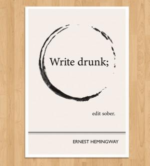 Ernest Hemingway Quote Print |