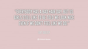 quotes about bad hair days