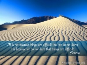 ... we do not dare that things are difficult. Seneca Quote Wallpaper