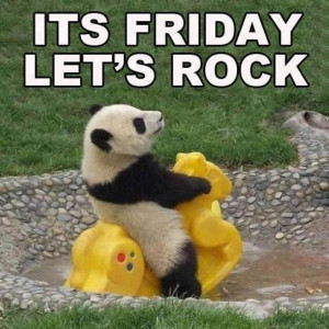 Its Friday Lets Rock