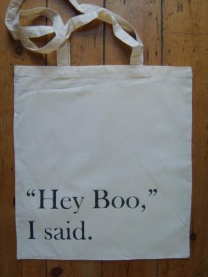 Harper Lee Hey Boo To Kill A Mockingbird Quote Book Bag Tote. $ 18.81 ...