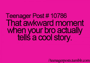 , awkward moment, bro, brother, cool story, men, pink, quote, quotes ...