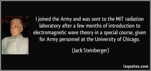 joined the Army and was sent to the MIT radiation laboratory after a ...