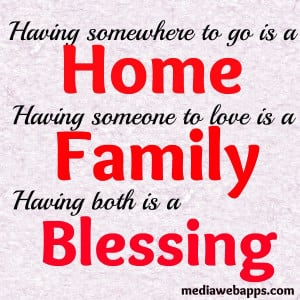 , blessings, family, go, home, love, quote, quotes, saying, sayings ...