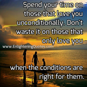 quotes about spending time with the one you love quotesgram
