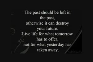 don't live in the past