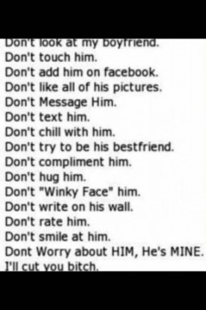 Don't Look At My Boyfriend ~ Love Quote