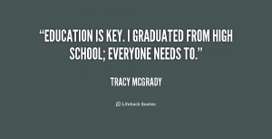 quote-Tracy-McGrady-education-is-key-i-graduated-from-high-203249_1 ...