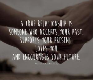 Quotes Relationship Quotes Future Quotes Past Quotes Support Quotes ...