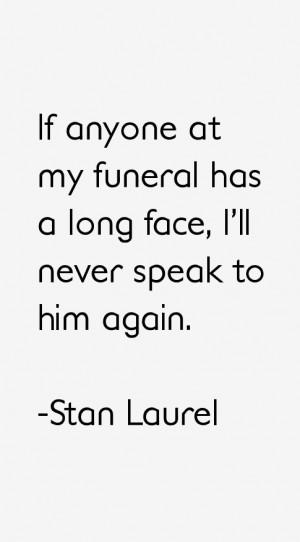 Stan Laurel Quotes & Sayings