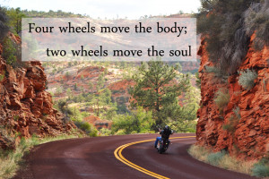 Four wheels move the body; two wheels move the soul.
