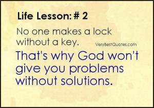 God quotes about life never give up quotes no one makes a lock without ...