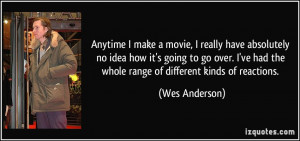 More Wes Anderson Quotes