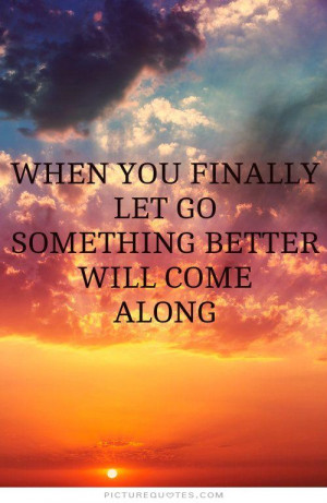 Letting Go Quotes Let Go Quotes