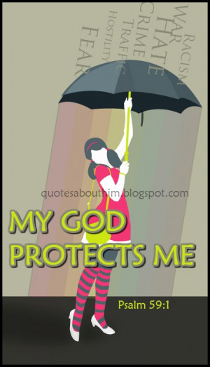 Inspirational Quotes: My God protects me