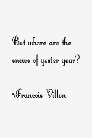 Francois Villon Quotes & Sayings