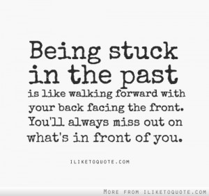 Being stuck in the past