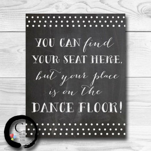 ... Seat Here Place On Dance Floor Seating Place Card Sign Wedding