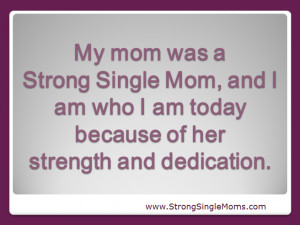 ... Strong Single Moms adult child will say | Strong Single Mom Network