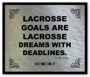 ... lacrosse failure felicity luckey poster 002 lacrosse poster and quote