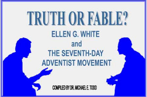 Ellen G. White and The Seventh - Day Adventists (Part 1)