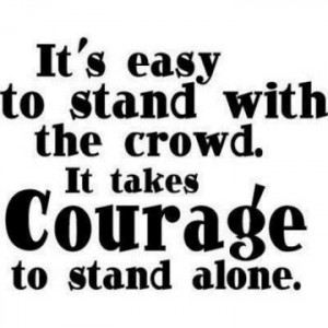 Stand Out Quotes it's easy to stand with the