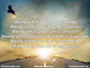 Post image for QUOTE & POSTER: Doing what you must is duty Doing what ...
