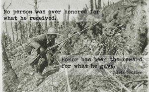 ... . Honor has been the reward for what he gave. - Calvin Coolidge