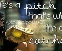 Softball Quotes For Pitchers And Catchers Softball quote.
