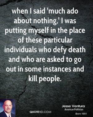 Kill Myself Quotes Jesse ventura quotes