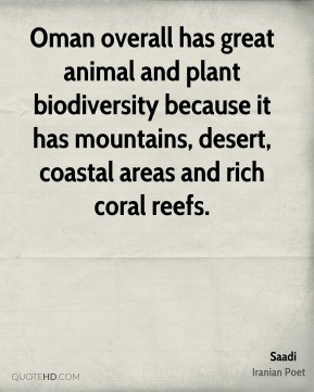 ... because it has mountains, desert, coastal areas and rich coral reefs