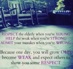 ... , inspiring quotes, aging parents, thought, bohemian, friend, respect