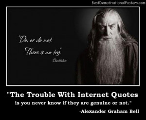 the-trouble-with-internet-quotes-best-demotivational-posters