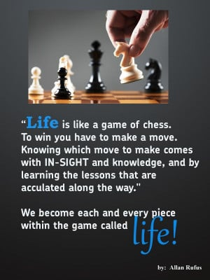 Life Quote: Life Is Like a Game of Chess