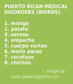 PUERTO RICAN MEDICAL DISORDERS (WORDS): monga, patatú, sereno ...