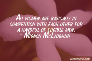 ... in competition with each other for a handful of eligible men