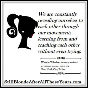 Wendy Whelan Inspirational Ballet quotes