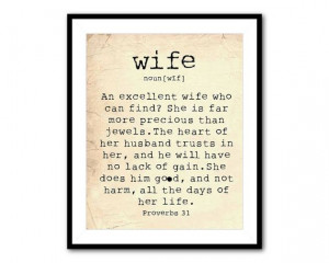 Anniversary Gift - Wall Art Wife - Bible quote - An excellent wife who ...