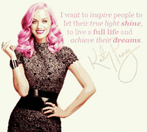 Katy Quotes :) with KatyPerry hangover...homaygad I can't get over to ...