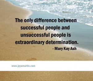 The only difference between successful people and unsuccessful people ...