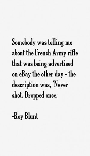 Somebody was telling me about the French Army rifle that was being ...