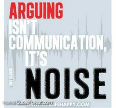 Communication Quotes Quotations | Arguing at QuoteForest.com
